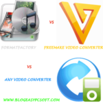 FormatFactory vs Freemake Video Converter vs Any Video Converter
