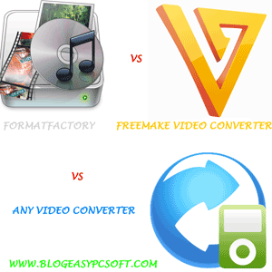 Formatfactory-vs-Freemake-video-converter-vs-Any-video-converter-