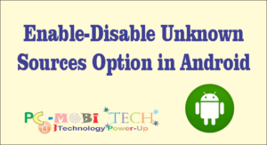 Enable-Disable Unknown Sources Option in Android