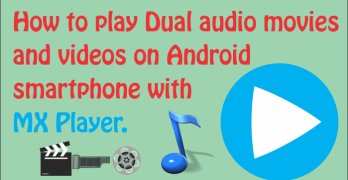 How to play dual audio movies withMX-Player