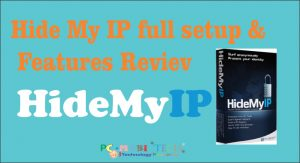 Hide MY IP Full Setup & Features review