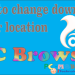How to change UC Browser download folder location
