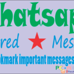 How to bookmark a message in Whatsapp With Starred messages.
