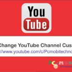 How to Change YouTube channel Custom URL