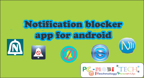 3 Best Push Notifications Blocker Apps 2019 for Android