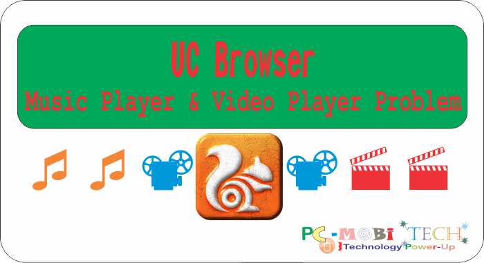 UC Music & Video Player Problem - PCMobiTech on opera browser, cm browser, android browser, windows phone browser, avant browser, best browser, computer browser, arora browser, lg browser, trovi speed browser, wii u browser, dooble browser, mobile browser, safari browser, tablet browser, iron browser, ps2 browser, chrome browser, dolphin browser, chinese browser,
