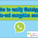 Security verification WhatsApp end-to-end Encryption.