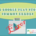 Fix Google Play Store 905, 907, 927 and download error Android