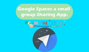 How-to-download-Install-and-use-Google-Spaces-a-small-group-sharing-app