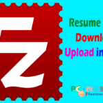 How to resume FileZilla Download & Upload.