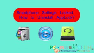 Smartphone-settings-locked-with-applock-how-to-uninstall
