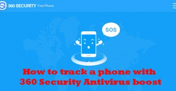 How to track lost phone with 360 Security Find My Phone feature.