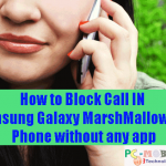 How to Block calls in Samsung Galaxy J Series Android Phone without app
