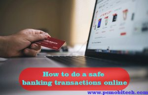 How-to-do-a-safe-Banking-transaction-online