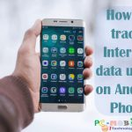 How-to-track-and-use-mobile-data-usage-on-Android-phone