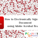 How to Electronically Sign a PDF Document using Adobe Acrobat Reader?