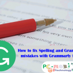 How to Check Spelling & Grammatical Mistakes For Free With Grammarly