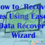 How To Recover Lost Files Using EaseUs Data Recovery Wizard Pro.