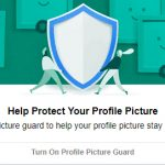How to Enable & Disable Facebook Profile Picture Guard?