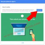 Setup & Use Google Prompt (login without password) for Google account.