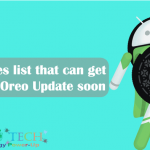 Existing Devices list which will get Android Oreo 8.0 update