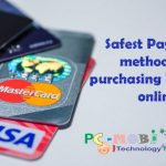 What is the Safest Payment Method for Purchasing Products Online?