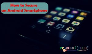 How to Secure an Android Smartphone