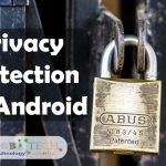 Can We Protect Our Privacy on Android Smartphone?