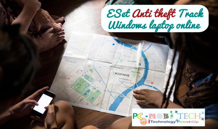Track-Windows-Laptop-Online-Using-ESet-Anti-Theft