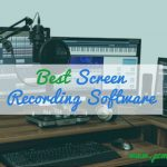 5 Best Screen Recording Software for Windows (2018)