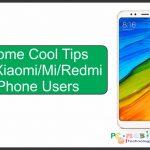 Cool tips for Xiaomi mi redmi phone users