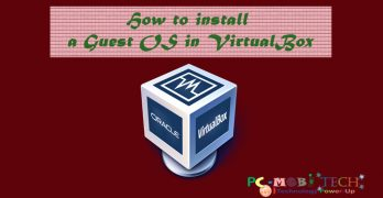 How to Install a Guest OS in Oracle VirtualBox? (Complete Guide)