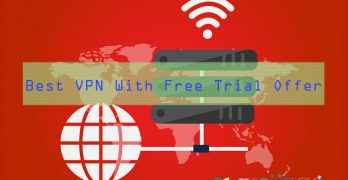 5 Best VPN Services With Free Trial Offer (2018)