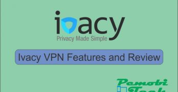 Ivacy VPN Review 2018