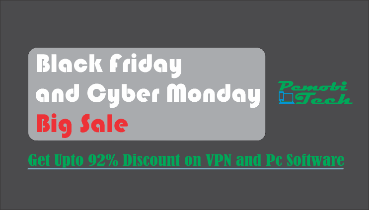 Black-Friday-and-Cyber-Monday-Deals--Discount-and-offers-get-upto-92%-Off-on-VPN-and-PC-Software