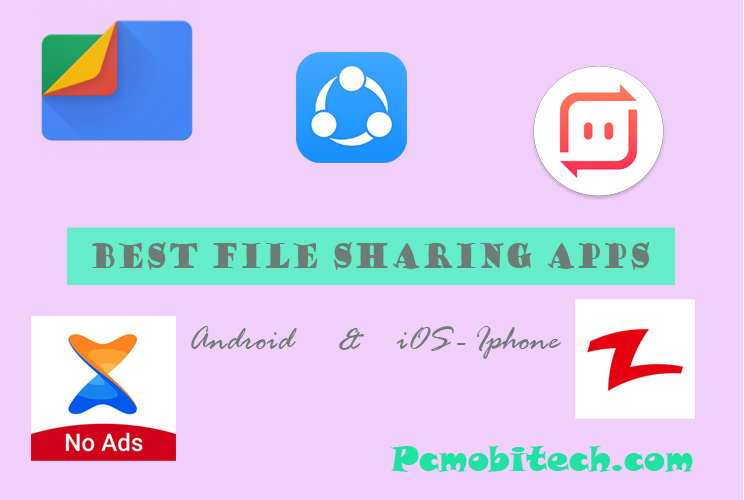 5 Best File Sharing Apps Android & iOS (Share Files Offline in 2019)