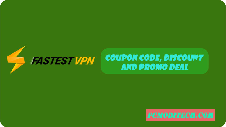 FastestVPN-Coupon-Code,-Discount-and-Promo-Deal