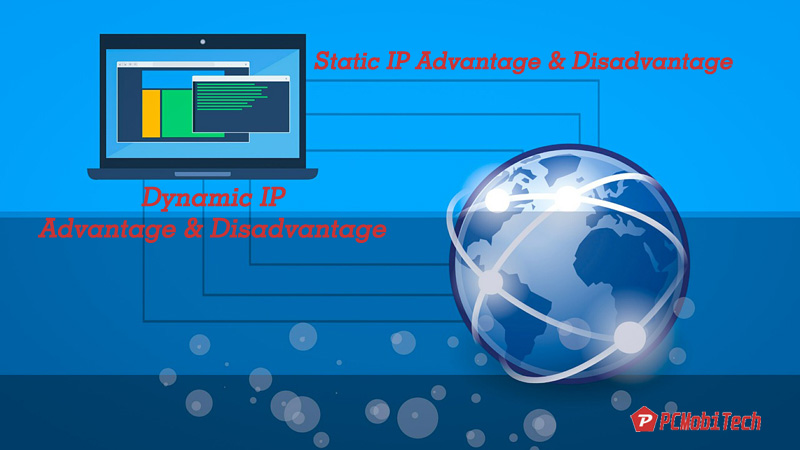 Advantage-and-Disadvantage-of-Static-IP-and-Dynamic-IP