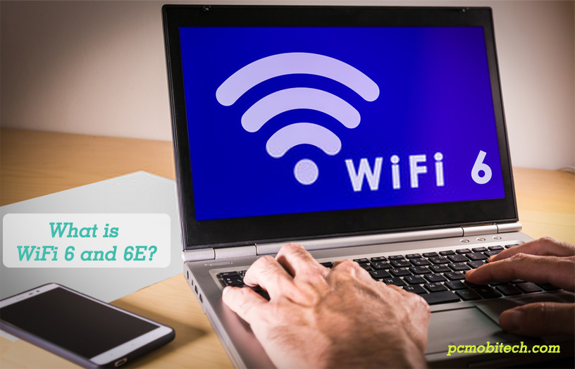 What-is-WiFi-6-and-6E---Difference-between-WiFi-6-and-6E