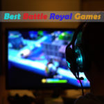 Best-Battle-Royal-Games